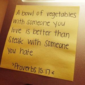Proverbs 15:17